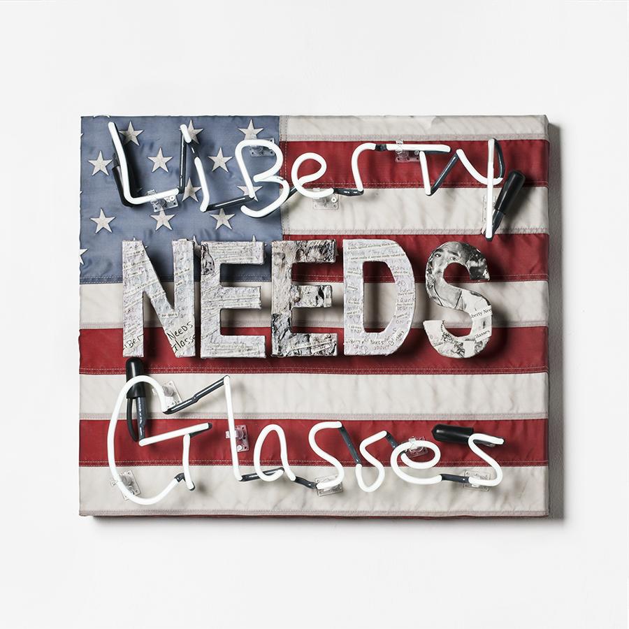 "Liberty Needs Glasses / Neon / / "" x "" / 2016"