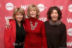 With Jane Fonda and Lily Tomlin at the 2015 Sundance Film Festival