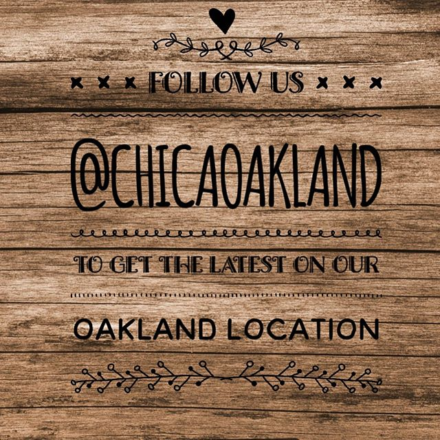 Follow us @chicaoakland to get the Latest  on our CHICA OAKLAND location! — @chicaoakland