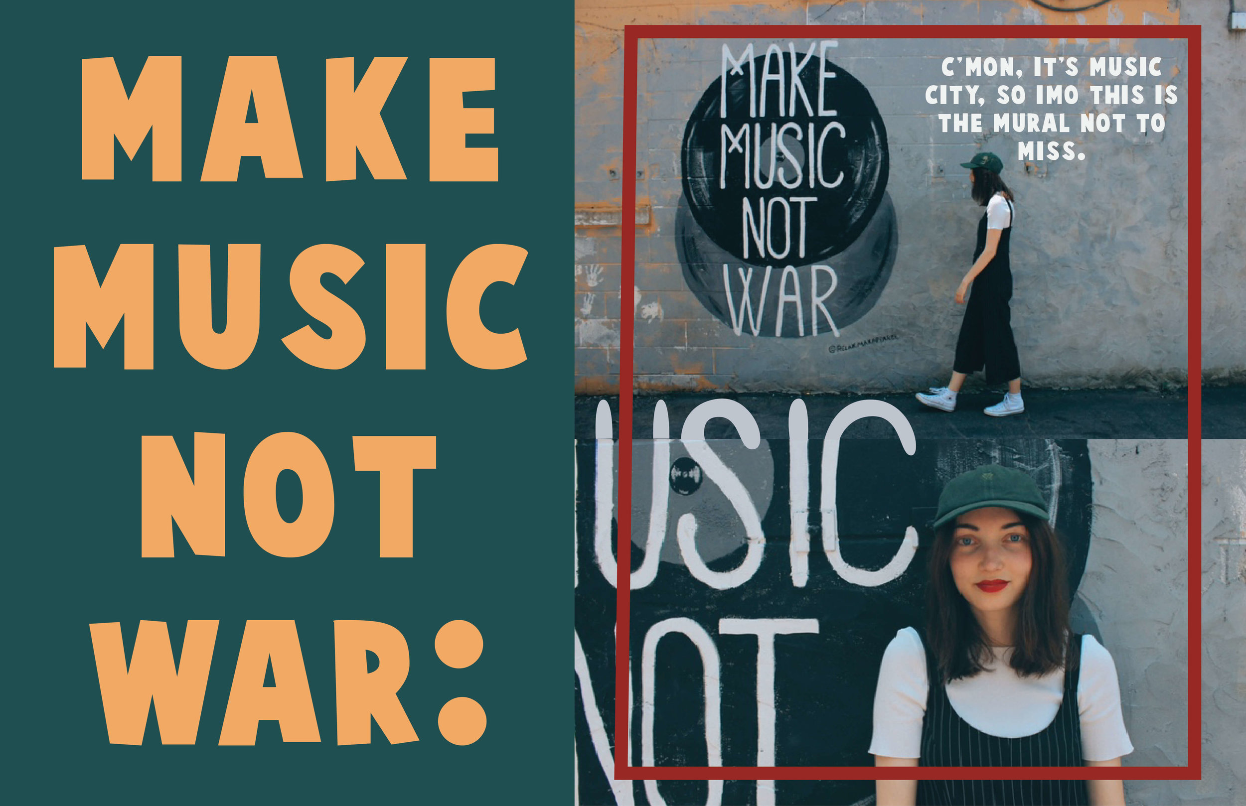Make Music Not War Mural / Oui We Nashville