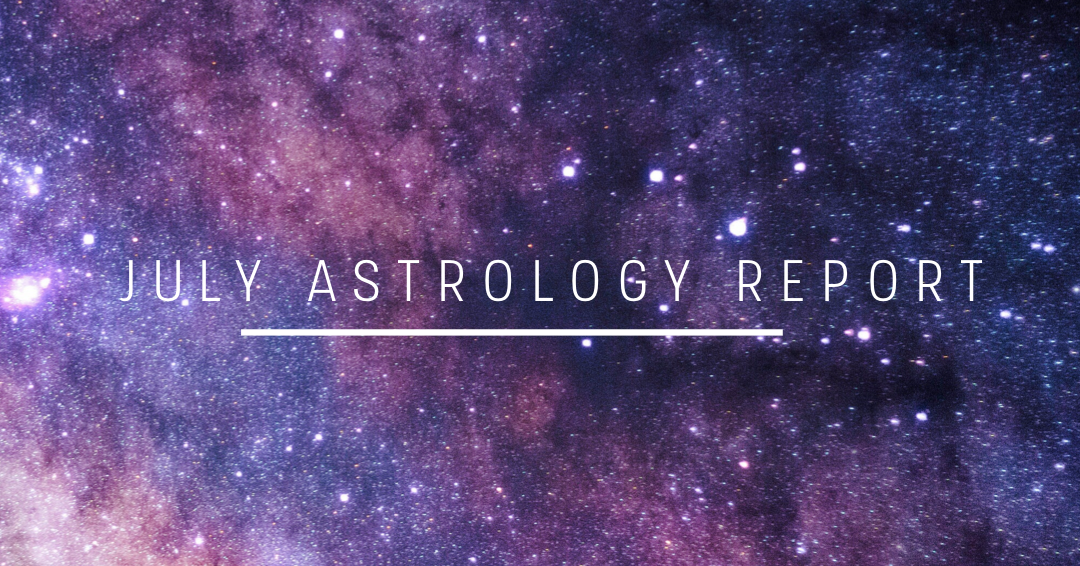 July Astrology Report