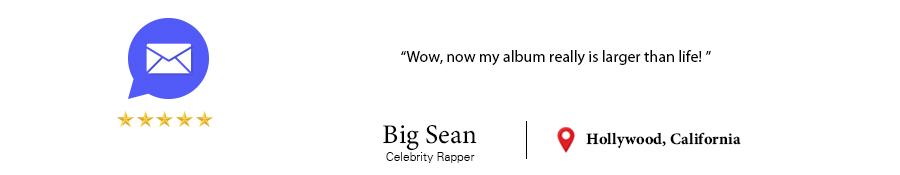 Customer Testimonial Big Sean