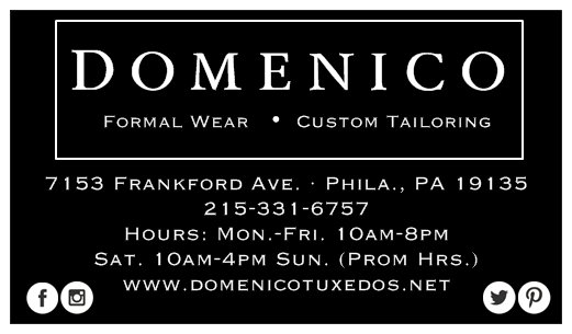 Special Event Wardrobe Provided by: Domenico's - Fashion for the Modern Man