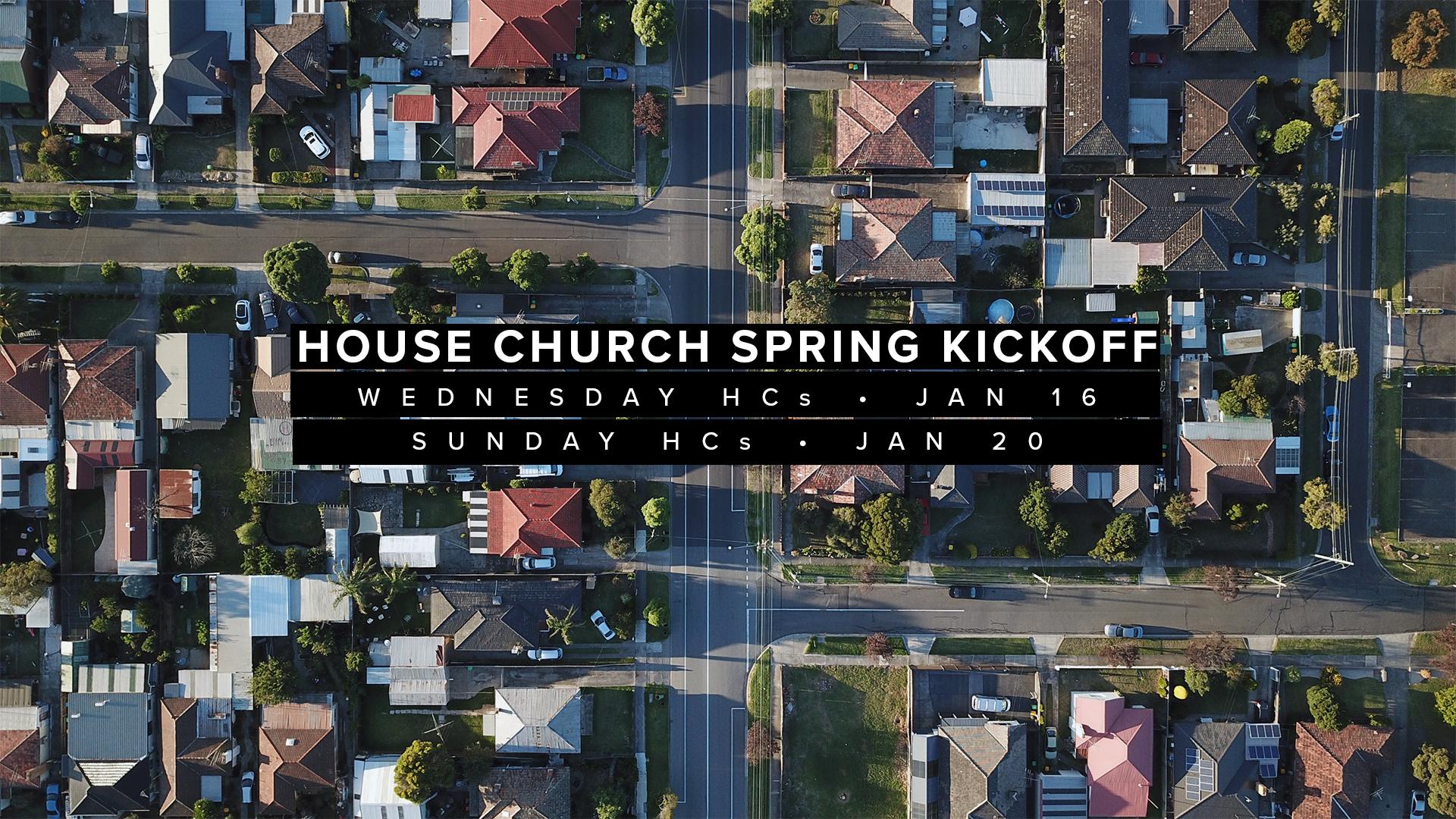 House Church Spring Kickoff Graphic - Widescreen.jpg