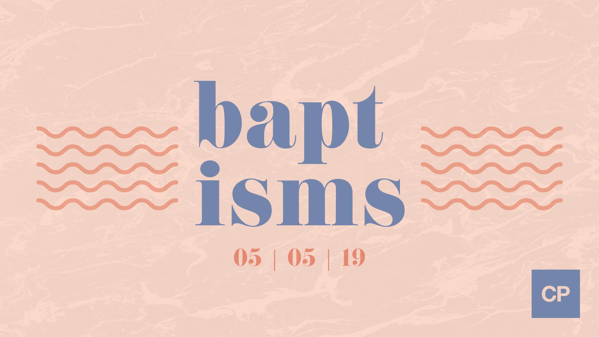 2019-05-01_CP_Baptism_Slide.png