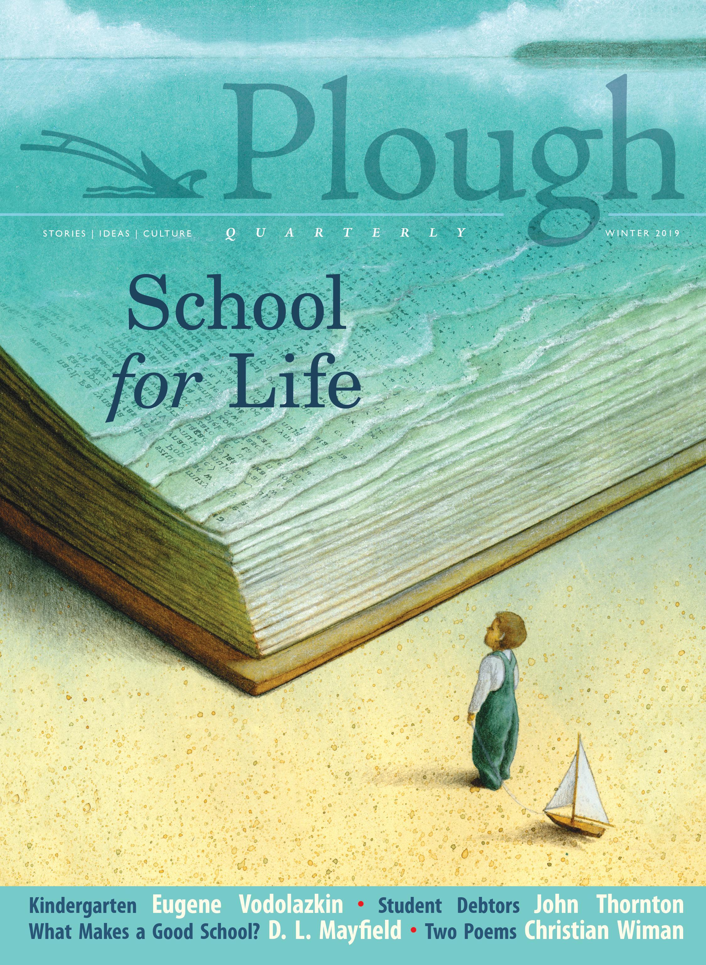 Plough Magazine - Winter 2019 Issue