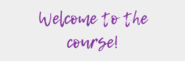 Welcome to the course!.png