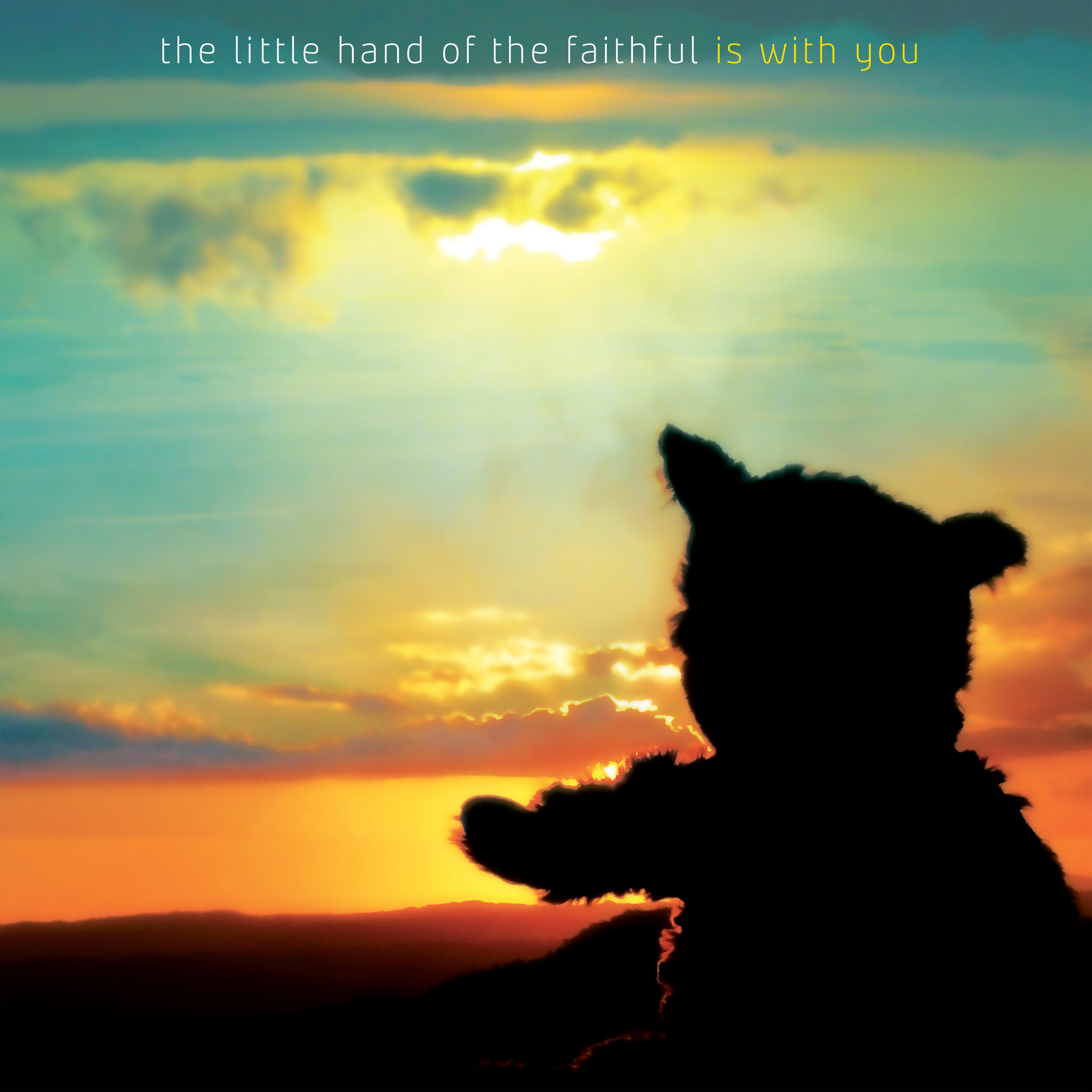 The little hand of the faithful - is with you