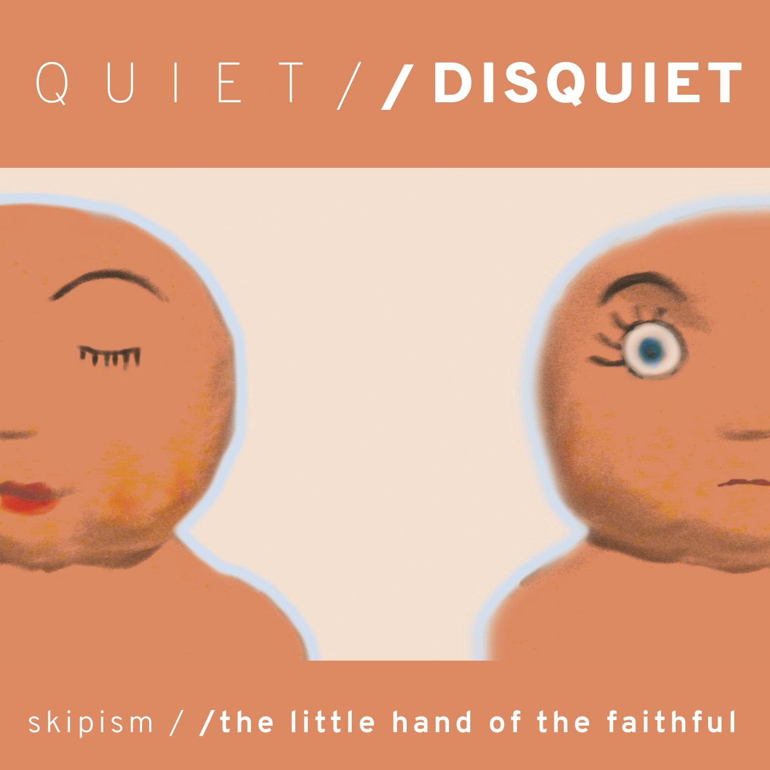 cover_Skipism-Quiet_TLHOTF-Disquiet_spli.jpg