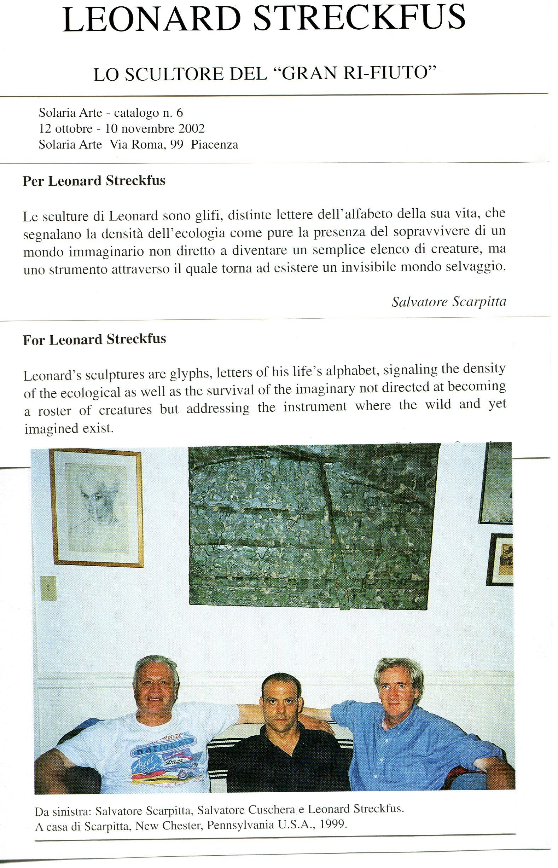 """From the catalog for """"Leonard Streckfus: l'artista del' gran rifiuto,"""" Galleria Solaria Arte, Piacenza, Italy, 2002. Left to right, Salvatore Scarpitta, Salvatore Cuschera and Leonard Streckfus at Scarpitta's home in Newchester, Pennsylvania."""