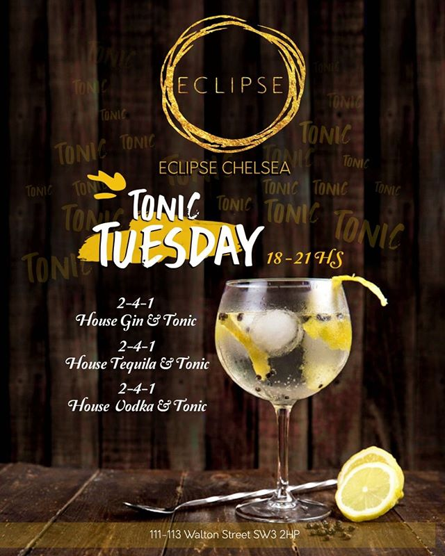 Tonic Tuesdays at Eclipse get down for sunshine and your favourite tipple and tonic!  #TonicTuesday #ginandtonic #vodkatonic #tequilatonic #cocktail #cocktails #cocktails🍹#cocktailbar #drinks #bar #drink #mixology #bartender #instagood #party #drinkup #photooftheday #gin #EclipseChelsea #bestbars