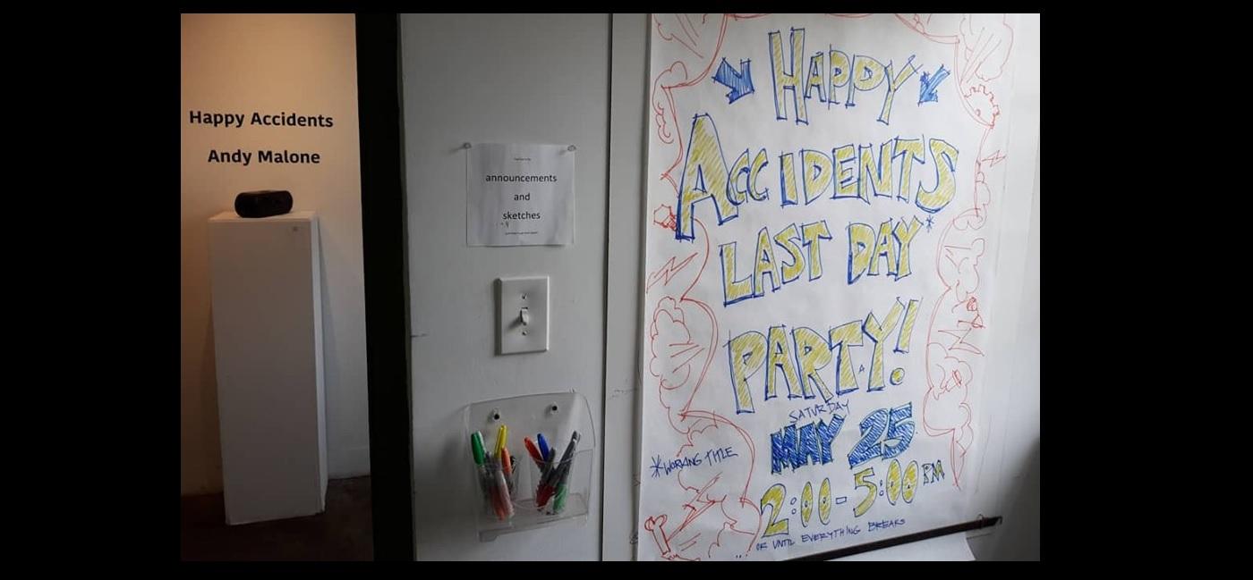 Happy Accidents Last Day 02.jpg