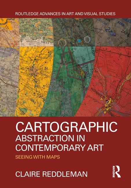 Book cover cartographic abstraction in contemporary art by Claire Reddleman.jpg