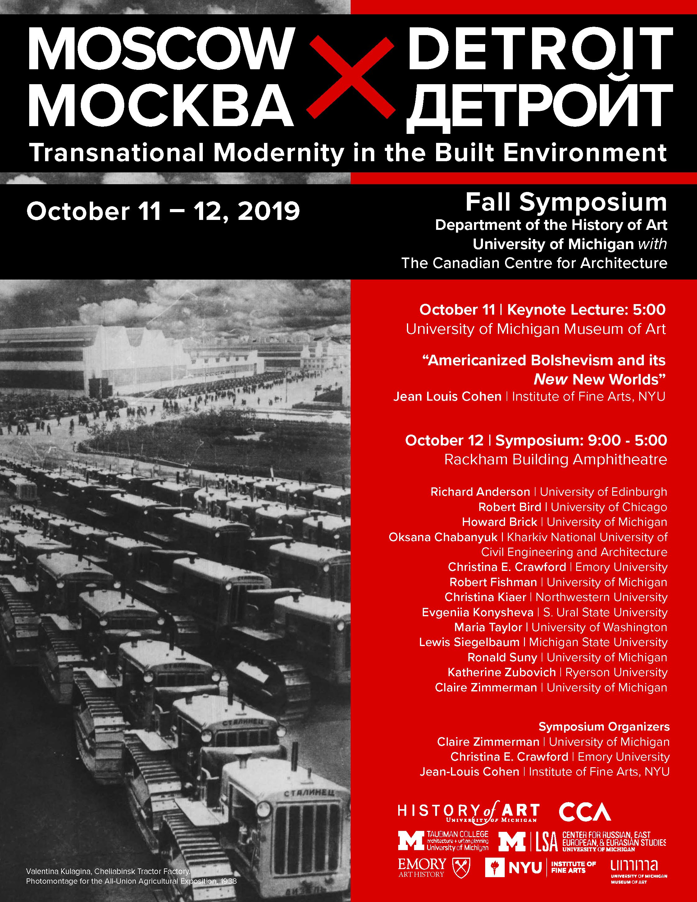 MOSCOW X DETROIT symposium  will be held October 11-12, 2019 at the University of Michigan    Poster design: Christina E. Crawford