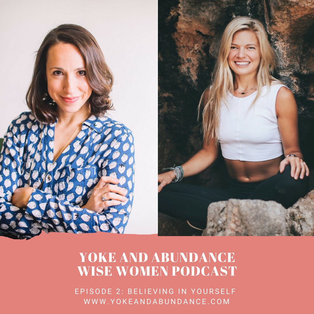 Wise Women Podcast Episode 3 Believing in yourself with Lindley Battle.jpg