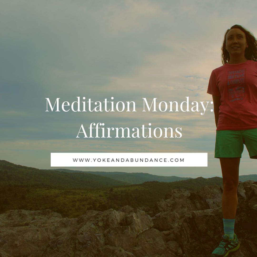 Meditation Monday: Affirmations.png