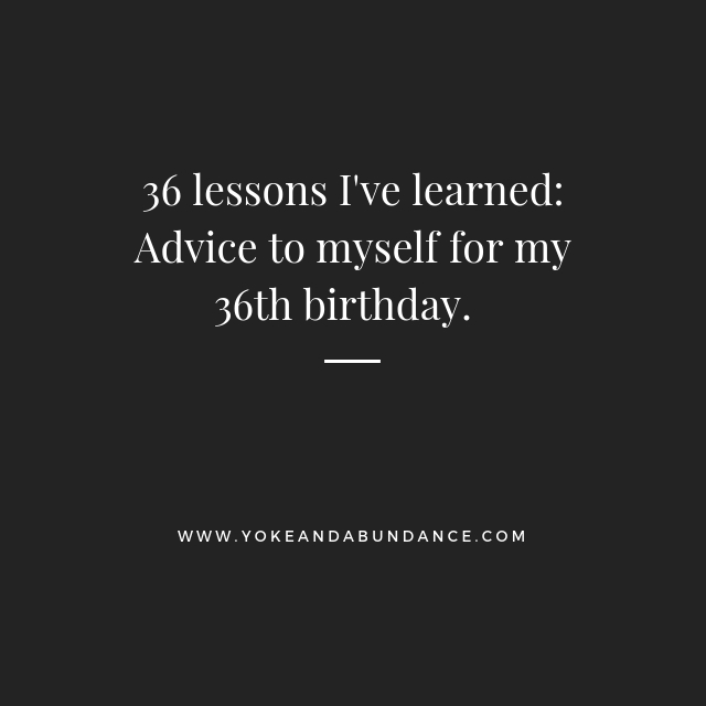 36 lessons I've learned.jpg
