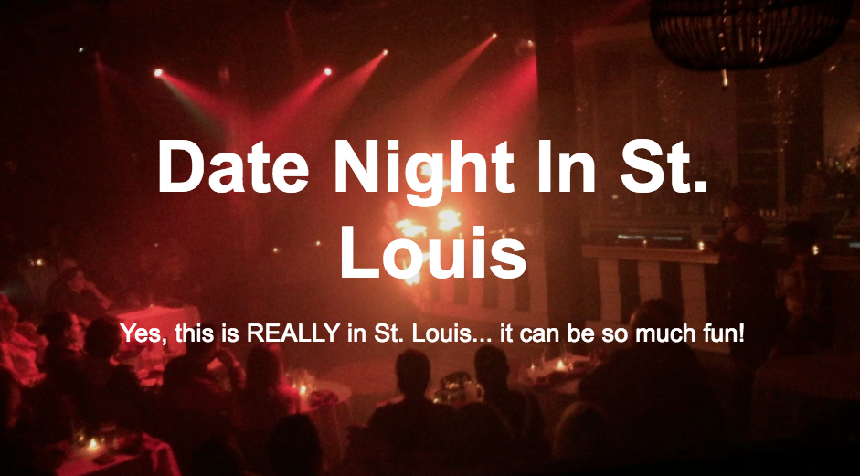 Date Night In St. Louis, Fun Things To Do