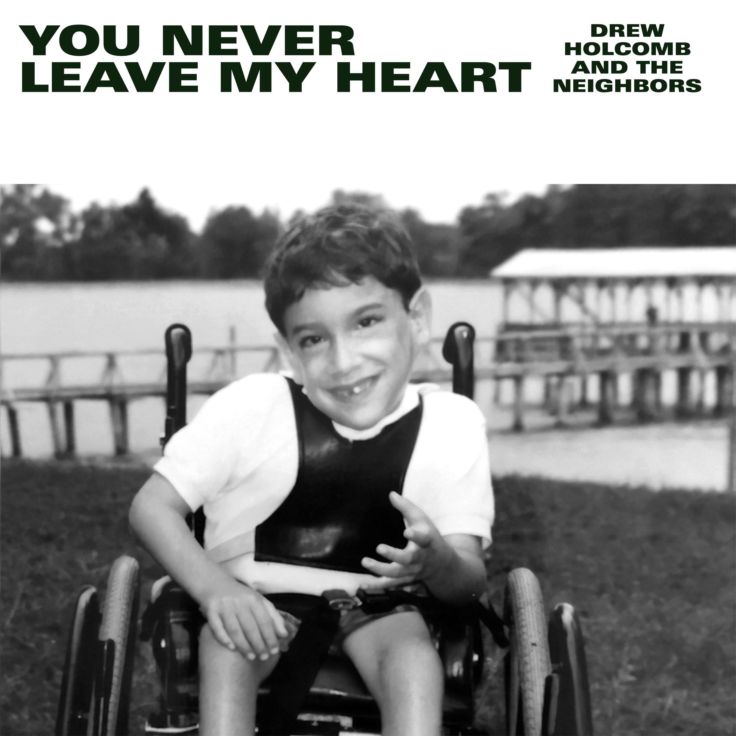 DHN_You Never Leave My Heart_Single.jpg