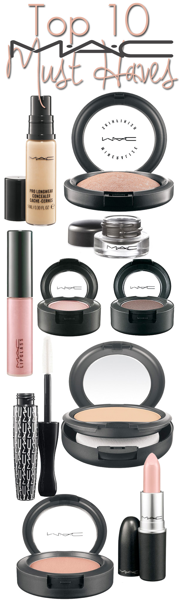 Top 10 MAC Must Haves - The MAC makeup products you need in your makeup bag.