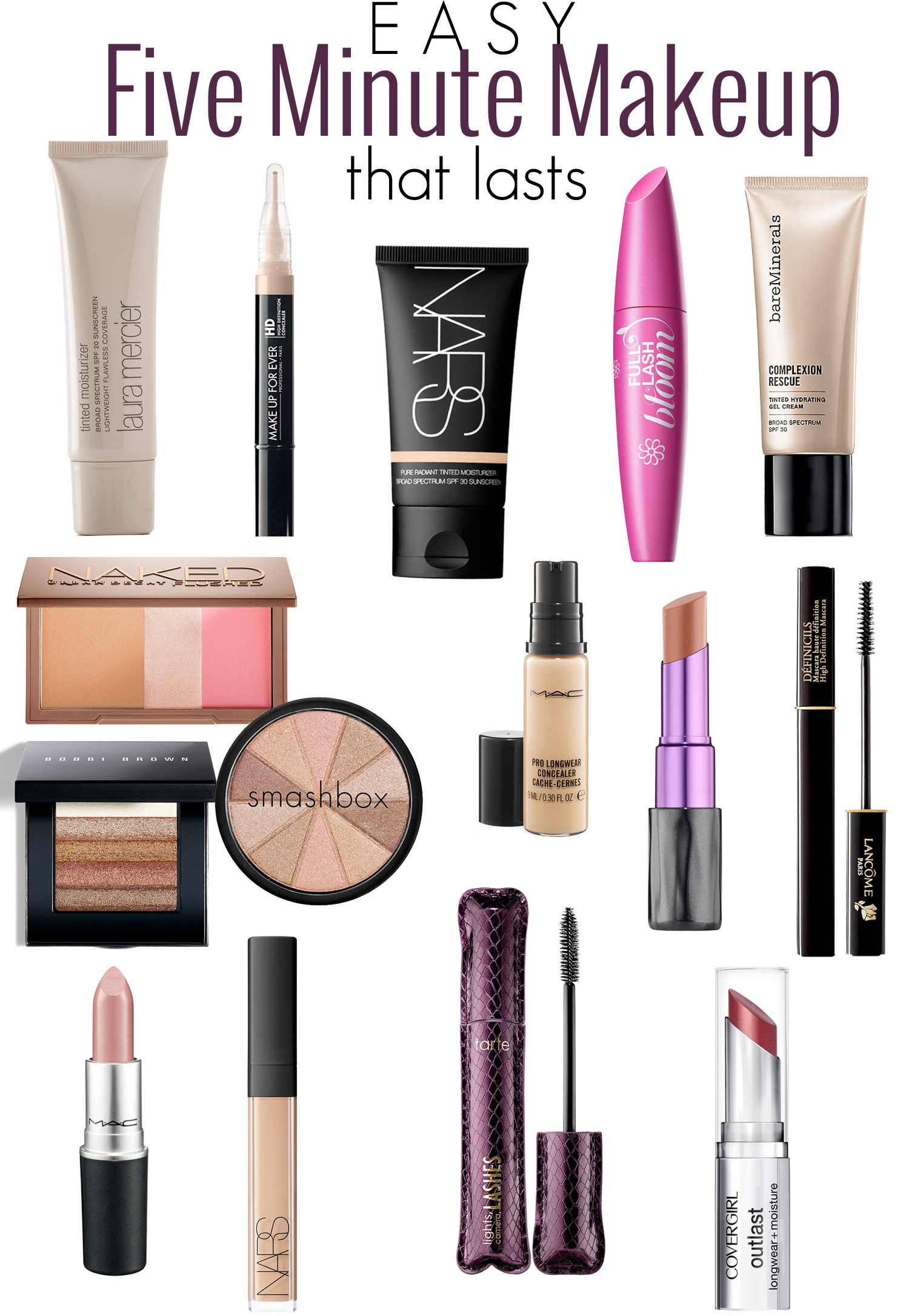 The best makeup products to use for a fast + easy 5 minute makeup routine.