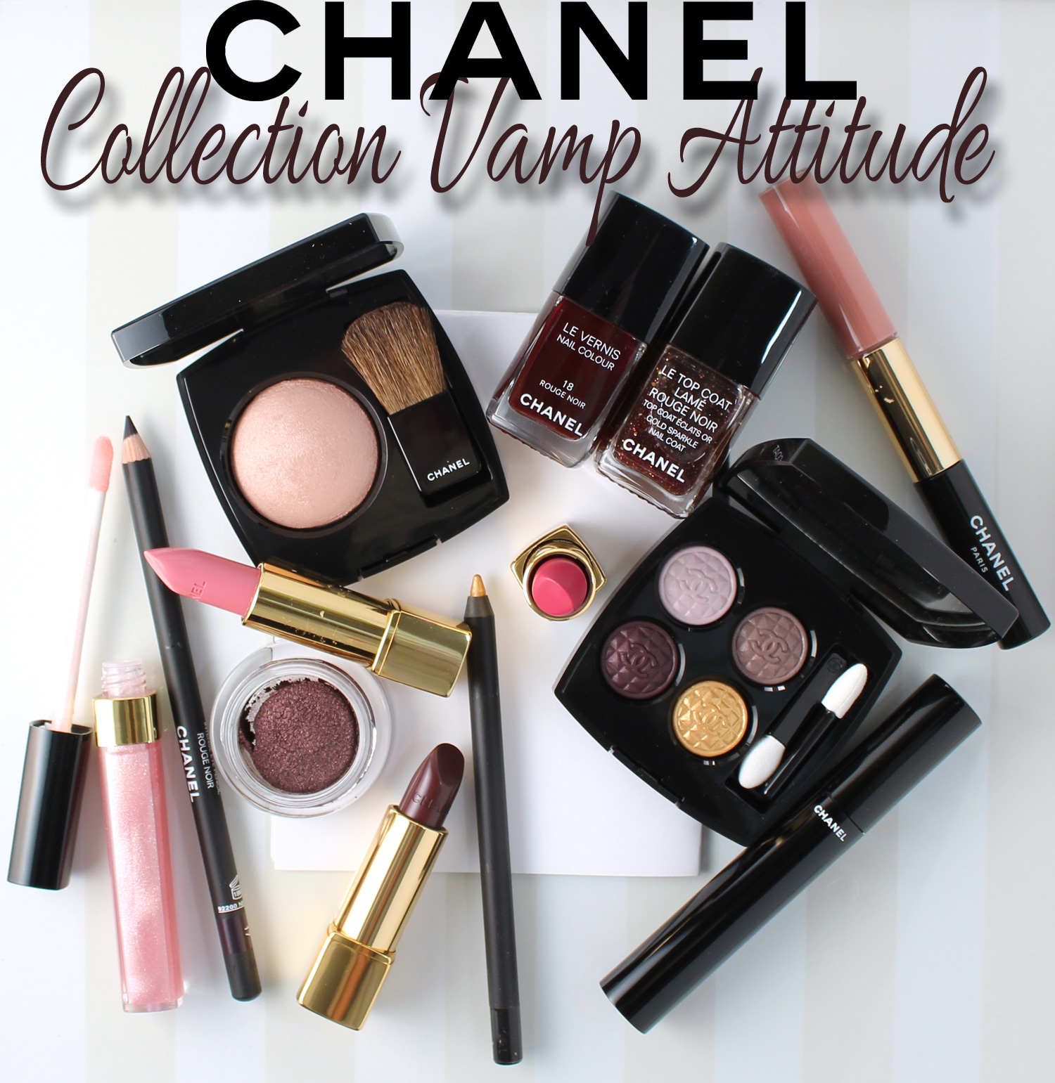 Holiday 2015: CHANEL Collection Vamp Attitude.