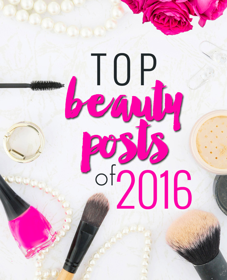 Top Beauty Posts of 2016