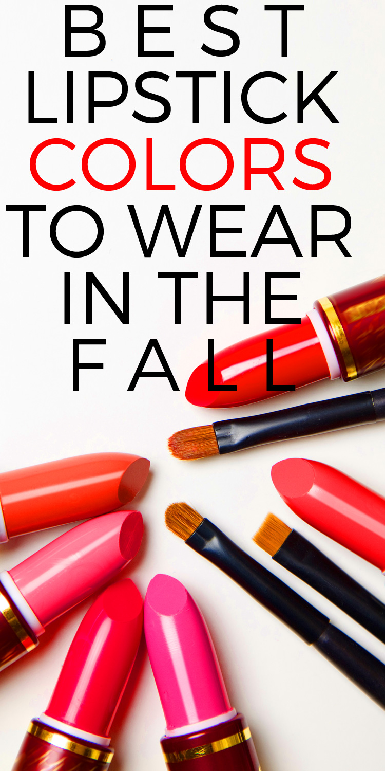 Best Lipstick Colors to Wear in the Fall