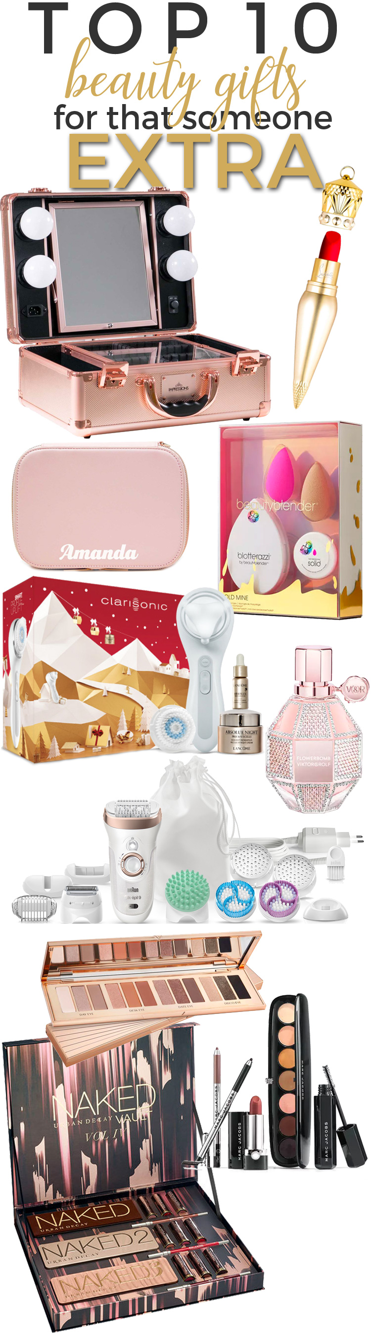 Top 10 Beauty Gifts for that Someone EXTRA