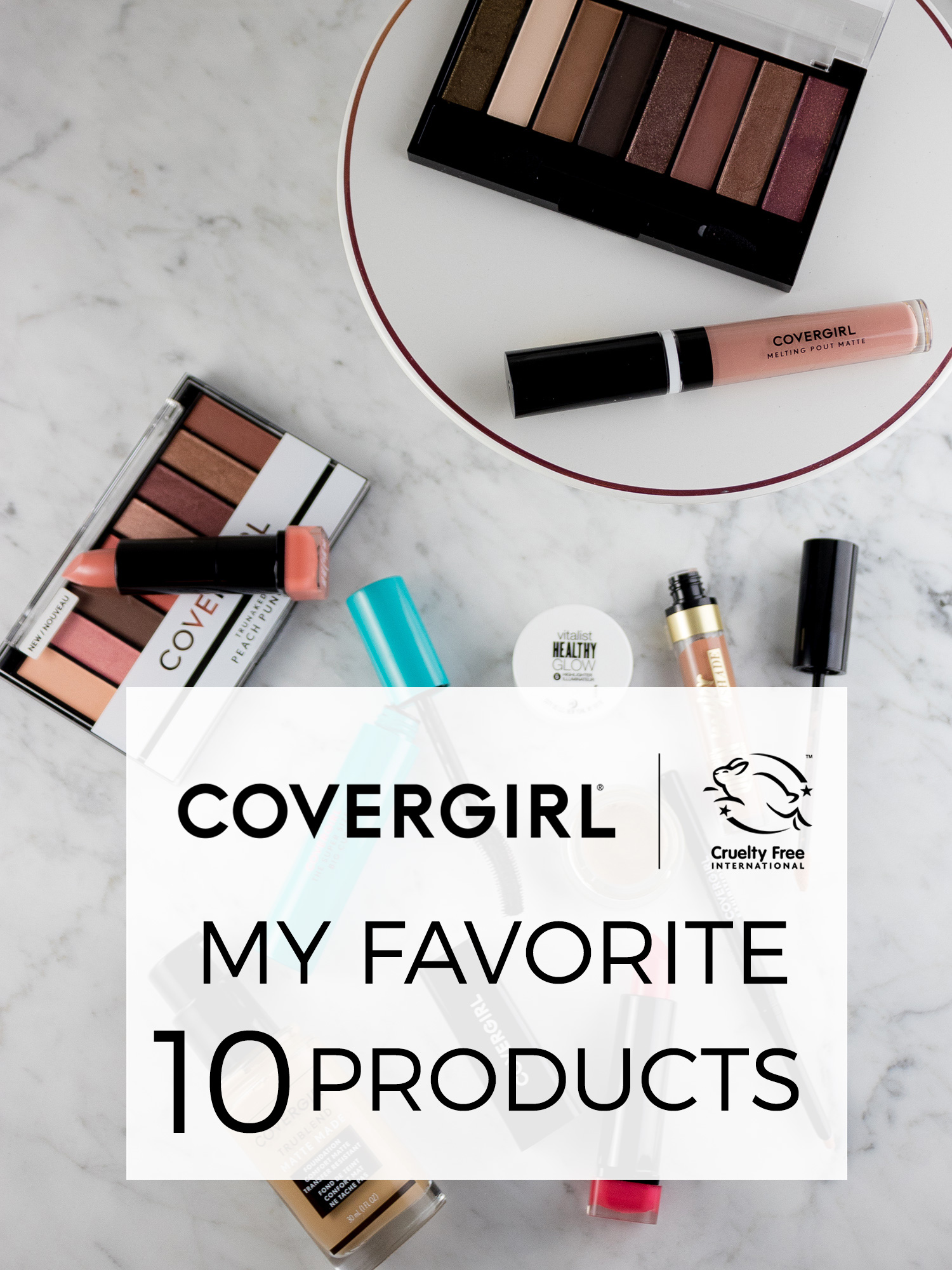 My Favorite COVERGIRL Products