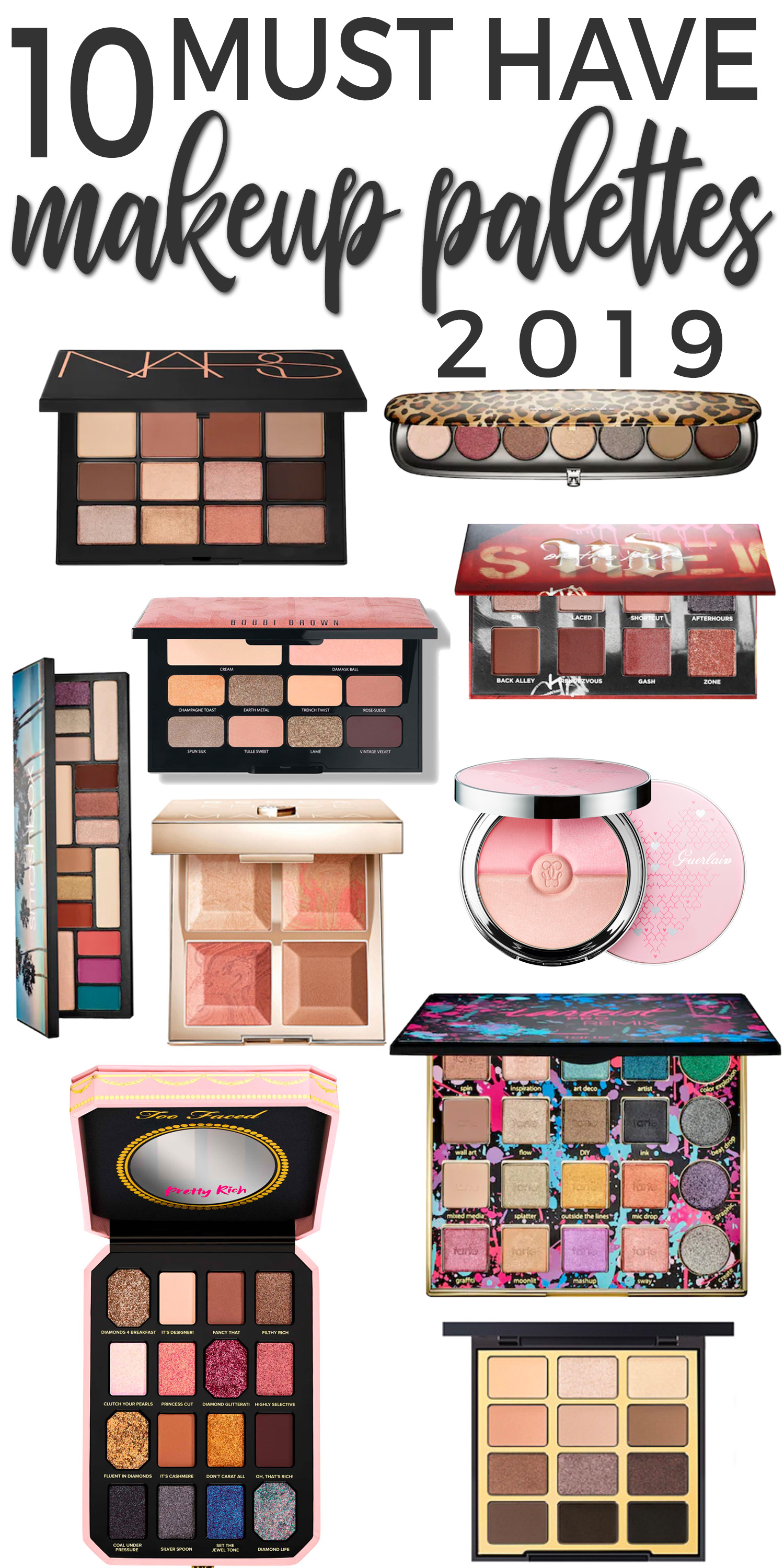 10 Must Have Makeup Palettes for 2019