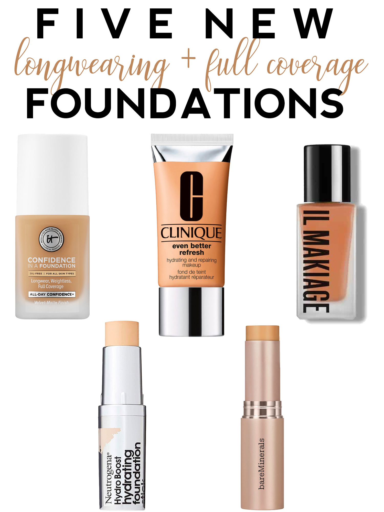 5 New Long Wearing & Full Coverage Foundations