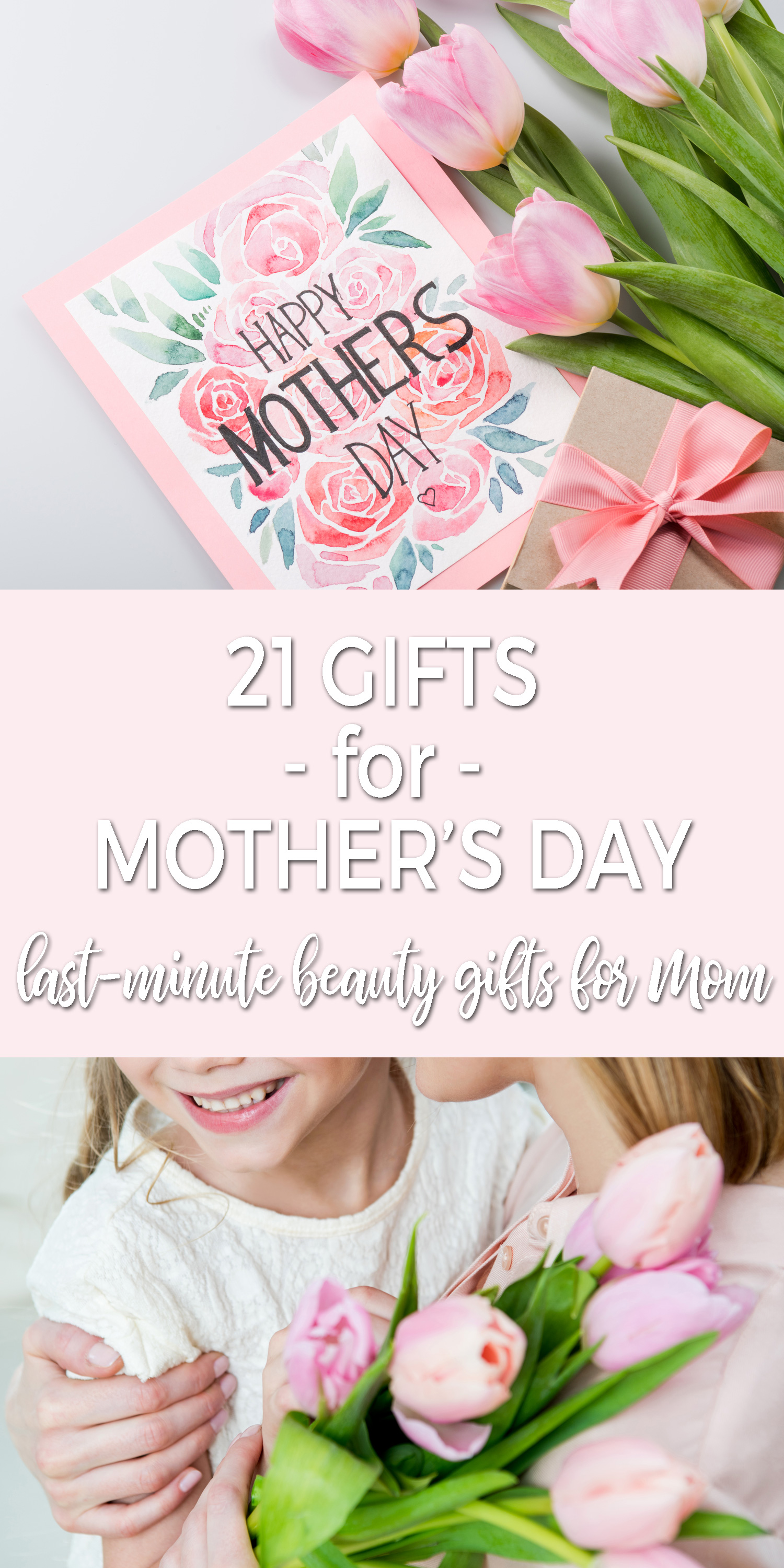 21 Last-Minute Beauty Gifts for Mother's Day