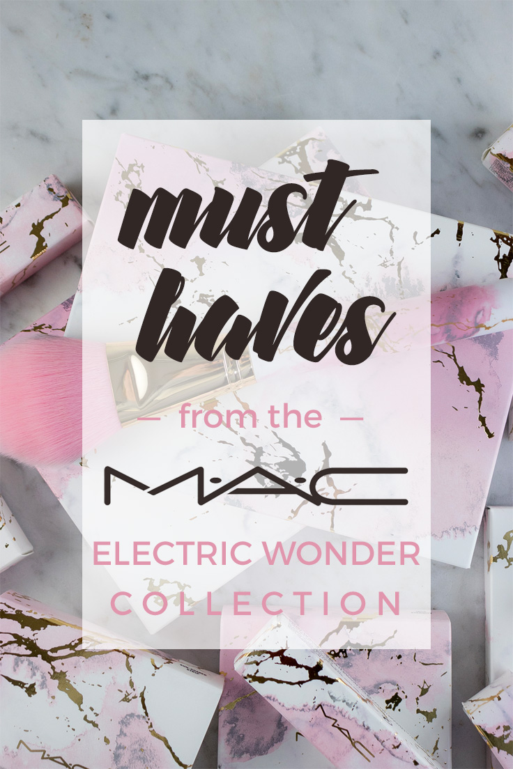 Must Haves from MAC Cosmetics' Electric Wonder Collection for Summer