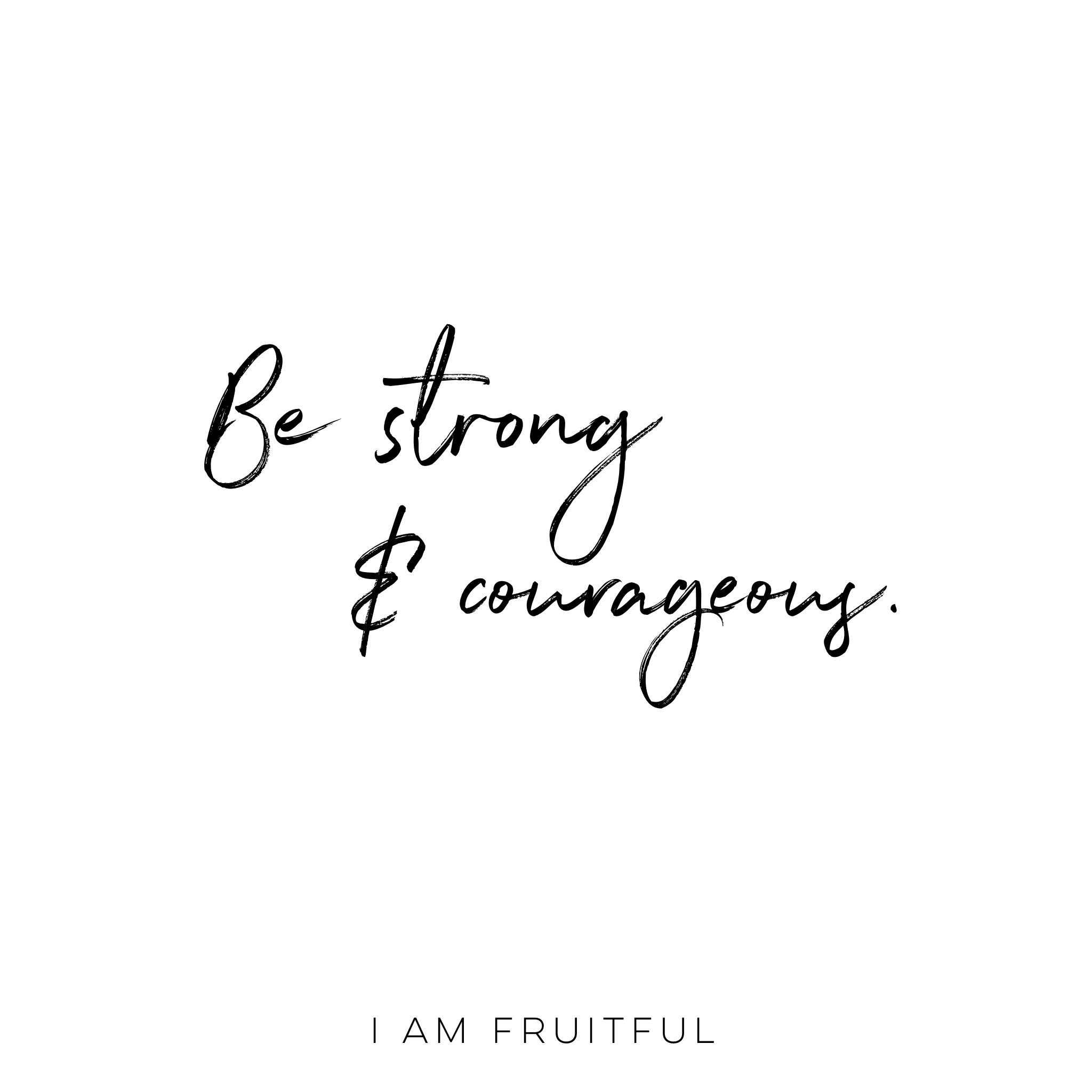 Strong & Courageous by Jill Fischetti