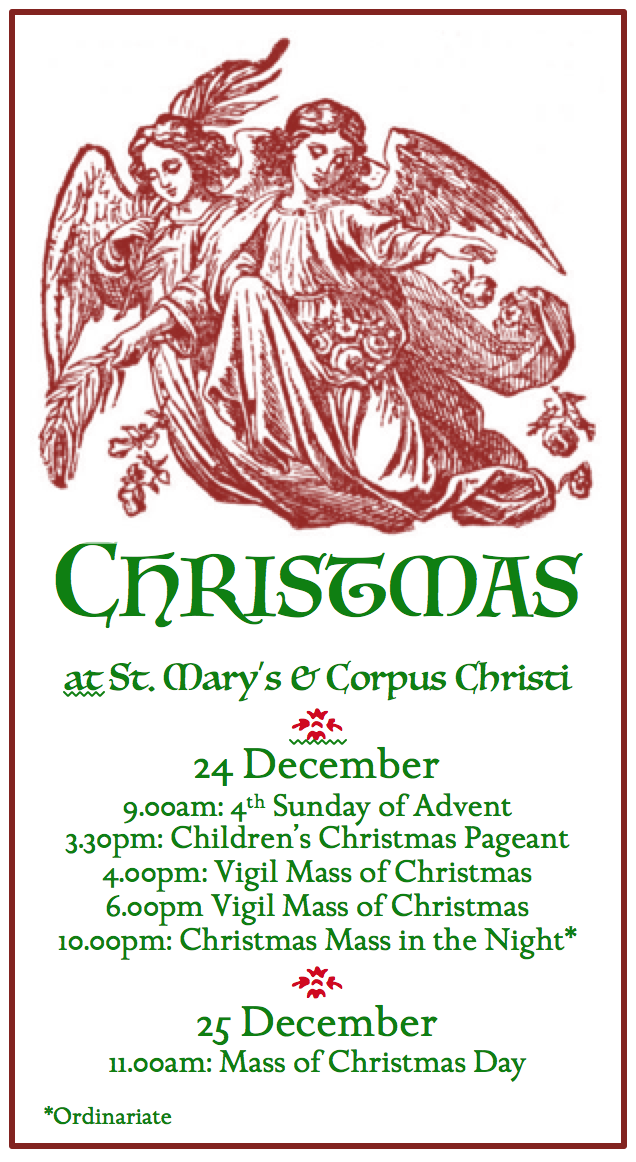 *NB: There is no 11AM Ordinariate Mass on 12/24 (4th Sunday of Advent).