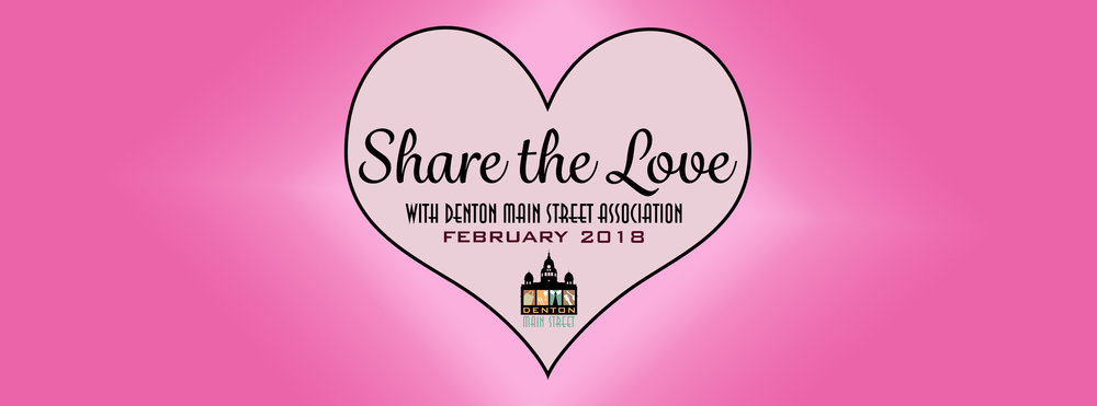 "a picture of a pink heart on a pink background. the heart says ""share the love with denton main street association February 2018"""