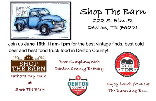 a father's day flyer from shop the barn with several lines of text and logos from denton businesses.