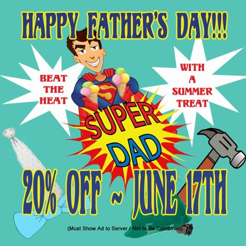 a happy father's day poster from Beth Marie's Ice cream with a superman design on it.
