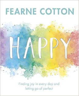 Happy  by Fearne Cotton £6.99 Amazon