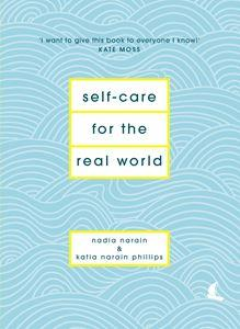 Self Care for the Real world £16.99  www.featherandnest.co.uk