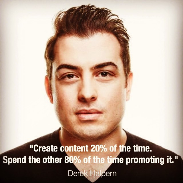 Create #content 20% of the time. Spend the other 80% of the time #promoting it. #digitalmarketing.