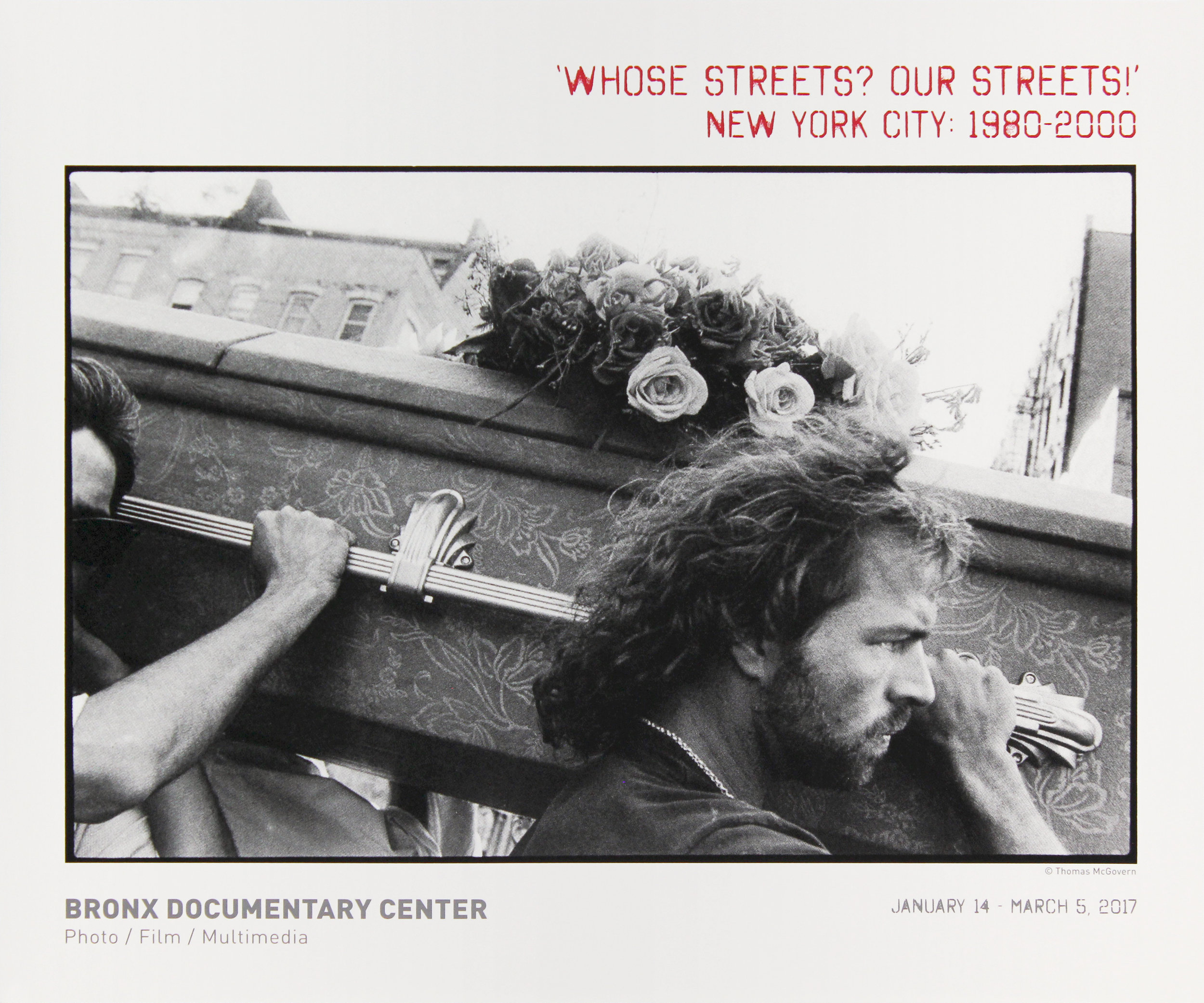 "Bronx Doc Center - ""Whose Streets? Our Streets!"" New York CIty 1980-2000"