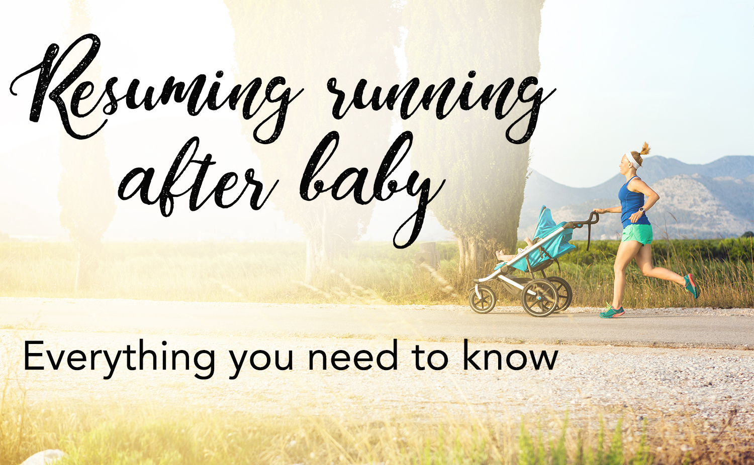 running postpartum - everything you need to know