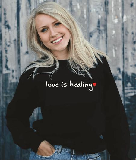 Love is healing sweat-shirt