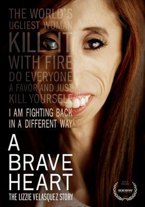 A Brave Heart: The Lizzie Velasquez Story