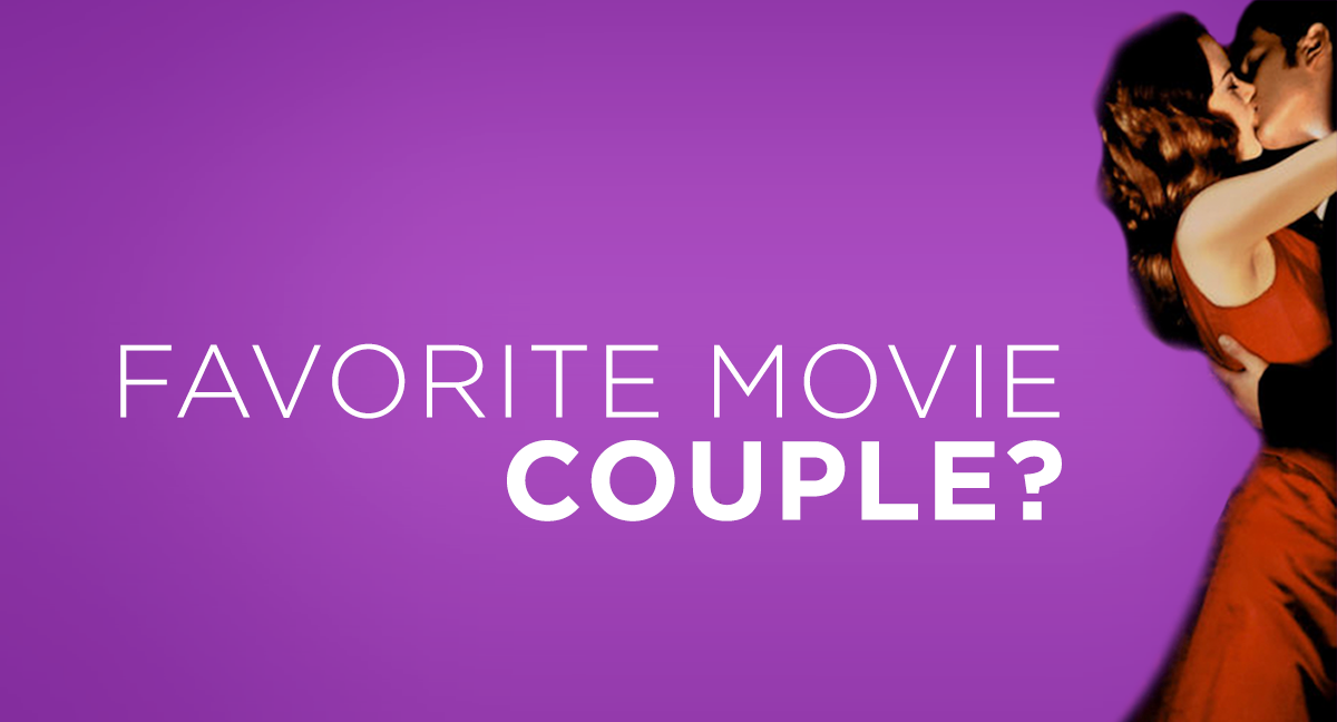 Favorite iconic movie couples