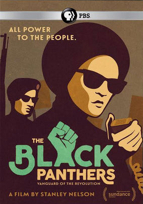 The Black Panthers: Vanguards of the Revolution