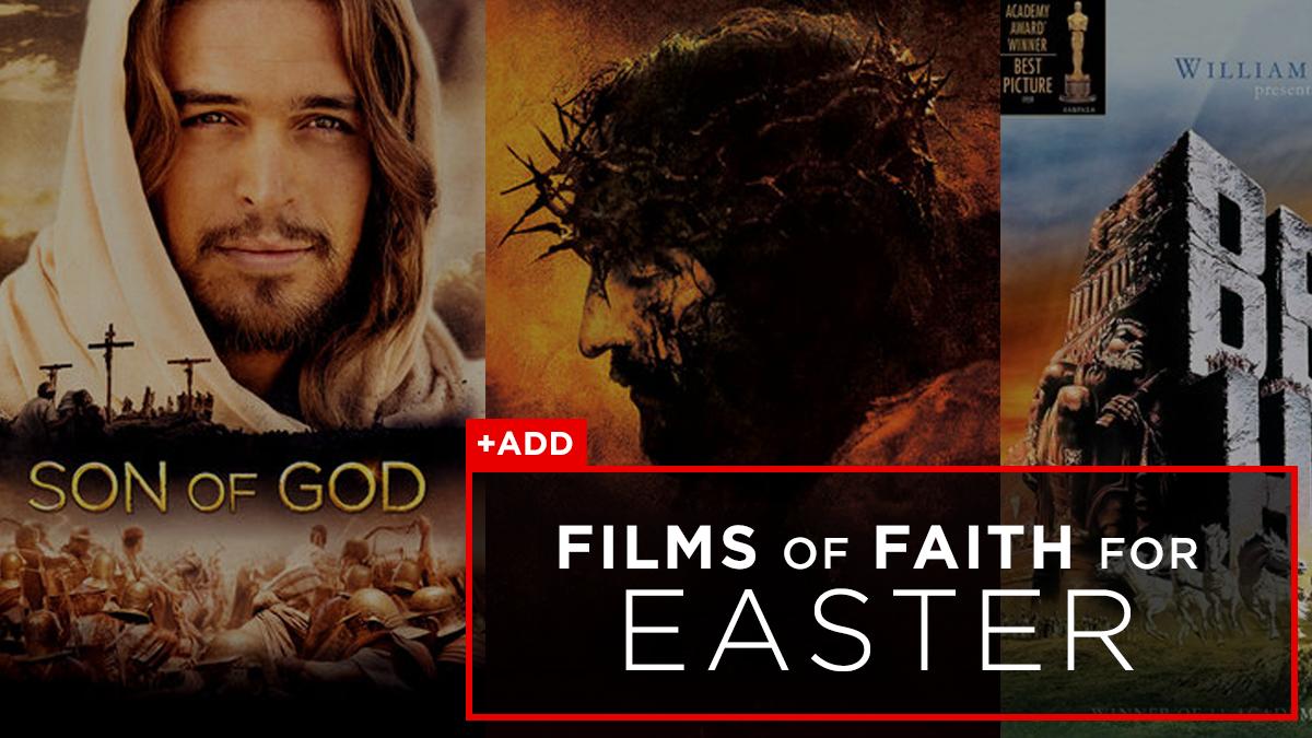 Films of Faith for Easter