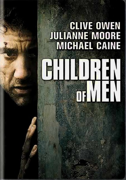 Rent Children of Men DVD